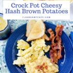 Crock Pot Cheesy Hash Brown Potatoes Are So Easy
