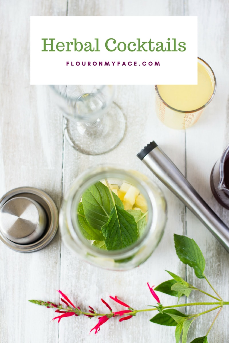 Herbal Cocktails are easy to make when you grow your own fresh herbs in the garden.