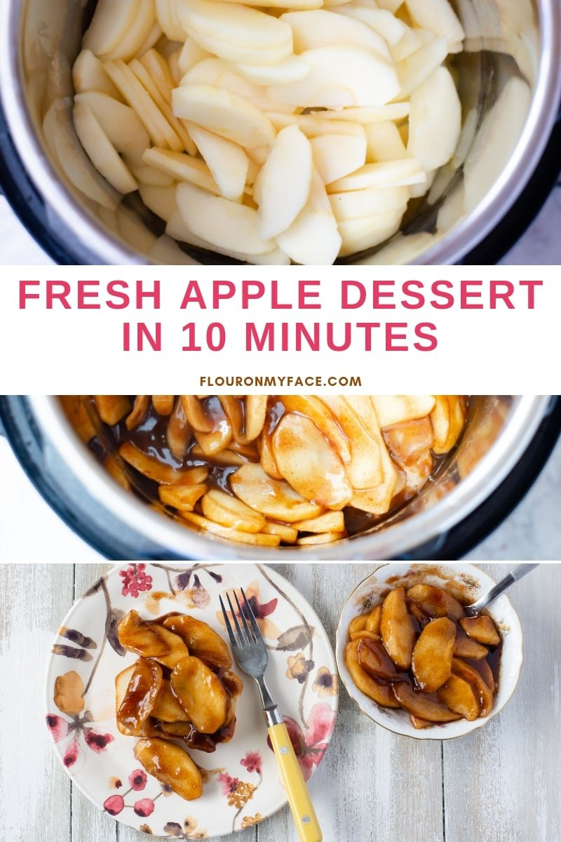 Fresh apple dessert recipe made in the Instant Pot collage photo