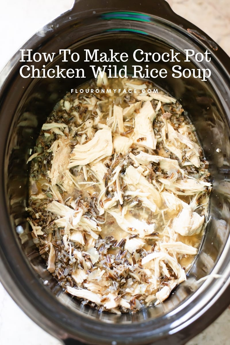Overhead photo of crock pot chicken and wild rice soup.