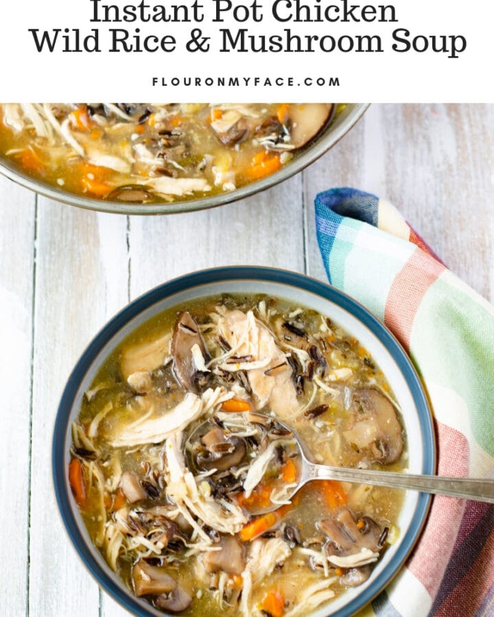 Amazingly delicious and easy to make Instant Pot Chicken Wild Rice Mushroom Soup recipe