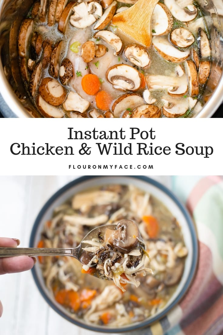 A collage image with the finished Instant Pot Chicken Wild Rice Mushroom Soup recipe and a bowl of the finished chicken soup