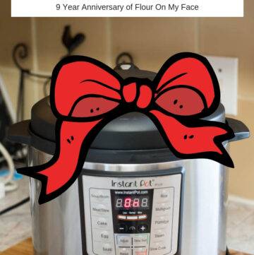 Instant Pot Sweepstakes to celebrate 9 years of food blogging at Flour On My Face