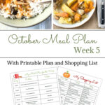 October Weekly Meal Plan Week 5 for the last week of October. Prin out a pretty weekly meal planning menu and shopping list for your recipe binder.