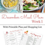 December Weekly Meal Plan Week 1 with free printable menu plan and grocery shopping list.