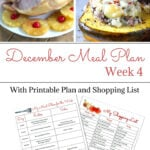 December Weekly Meal Plan Week 4 with printable meal plan and shopping list