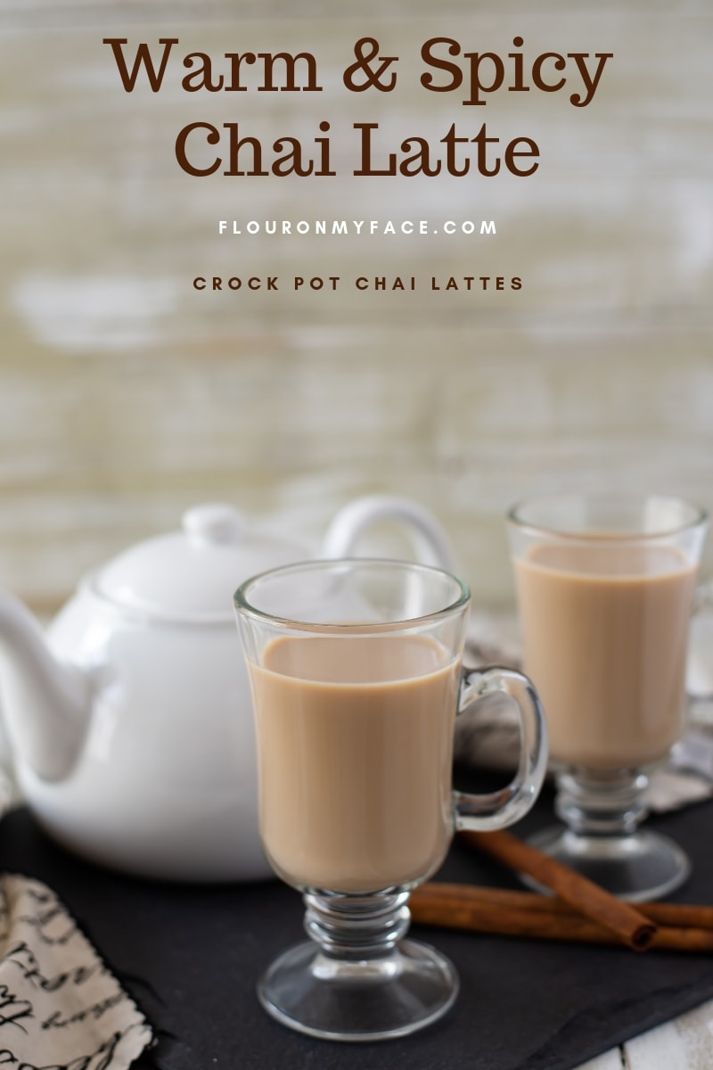 Warm & Spicy homemade Chai Tea Lattes