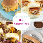 Crock Pot Hot Sandwich Recipe photo collage.