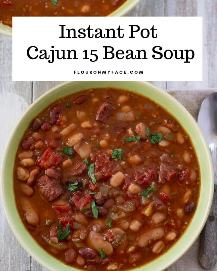 Cajun 15 Bean soup in a large green serving bowl.