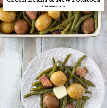 Instant Pot Green Beans and new potatoes with ham in a serving tray and on a white plate