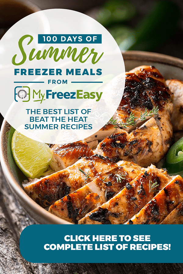 100 Days of Summer Freezer Meals