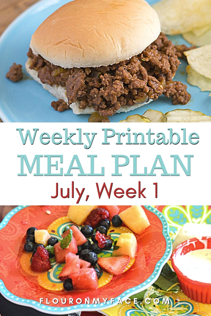 Photo featuring Crock Pot Sloppy Joes and Easy Summer Fruit Salad with ginger infused Honey. Two recipes in the July Weekly Meal Plan 1
