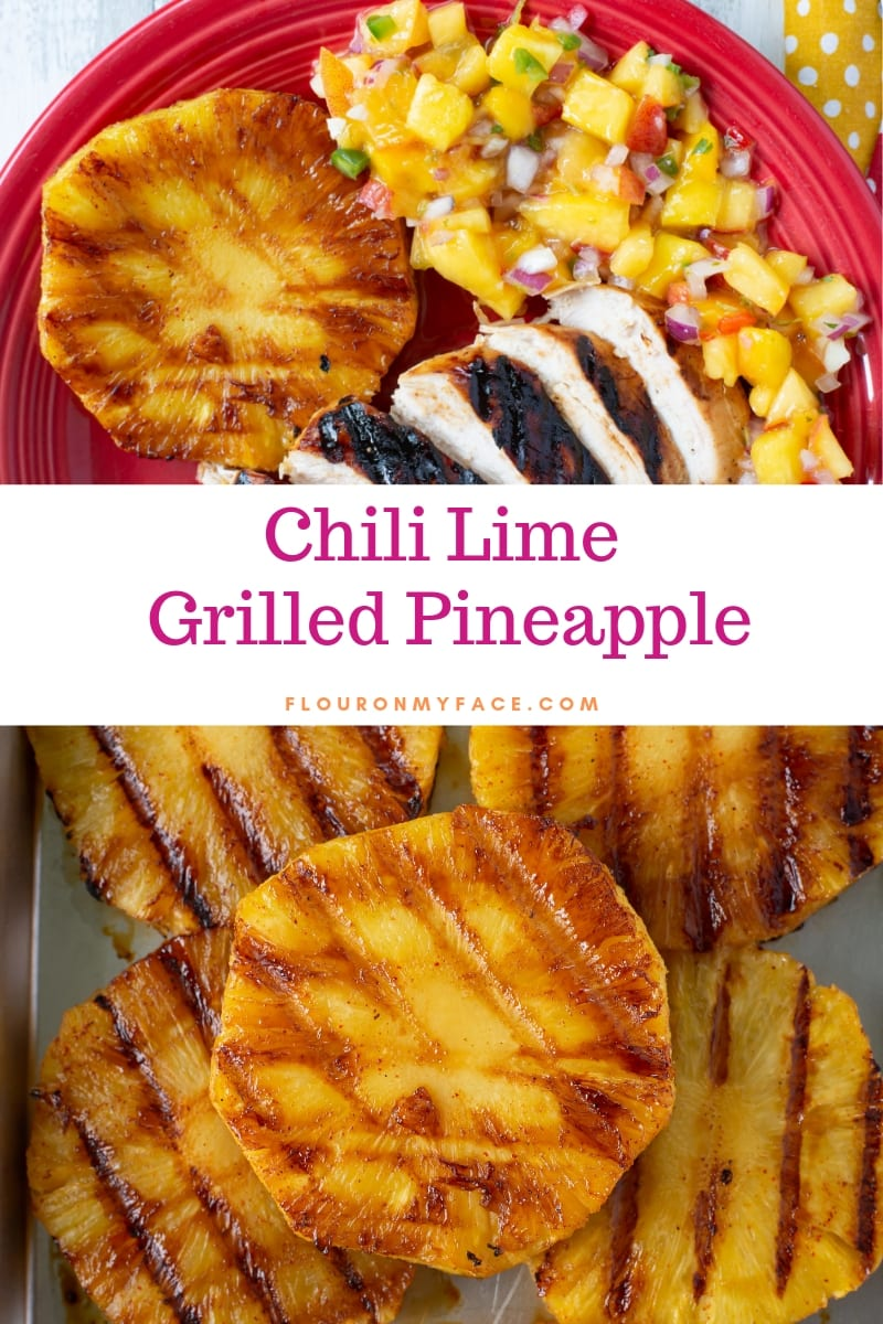 featured image of Chili Lime Grilled Pineapple slices. A close up of the grilled slices with a red Fiestaware dinner plate serving the grilled pineapple with grilled chicken and mango peach salsa.
