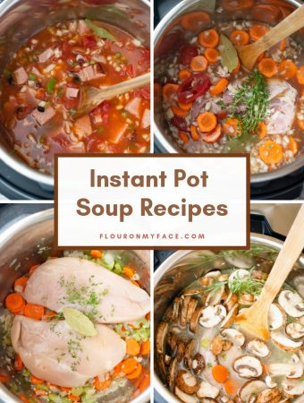 collage photo of 4 Instant Pot Soup recipes as the ingredients are loaded into the instant pot before cooking.
