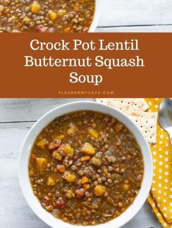 over head shot of a bowl filled with Crock Pot Lentil Butternut Squash Soup
