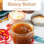 featured image for the Peach Honey Butter recipes showing an open jar of peach butter on a table with a plate of biscuits.