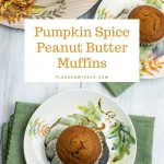 featured overhead photo of jumbo Pumpkin Spice Peanut Butter Muffin recipe