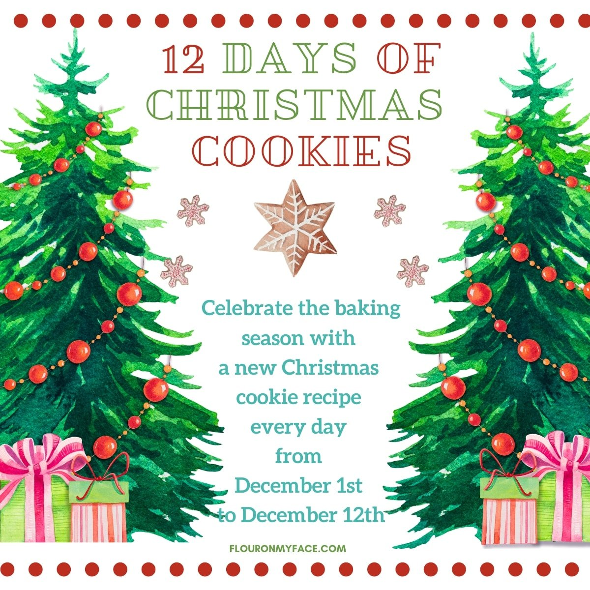 12 Days of Christmas Cookies celebration. Celebrate