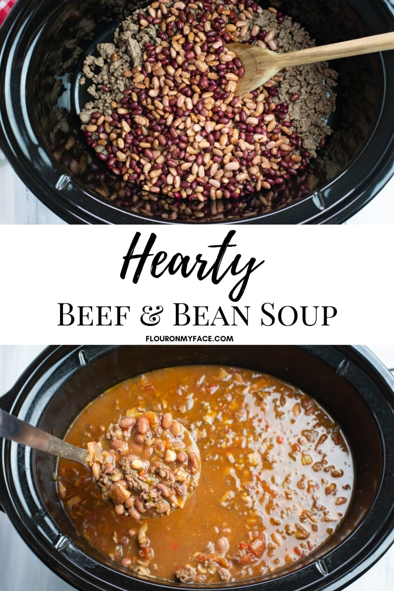 Collage image of dried beans and browned ground beef in a crock pot with a photo below of the cooked hearty beef and bean soup