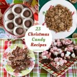 25 Christmas Candy Recipes featured image with a preview of some of the recipes
