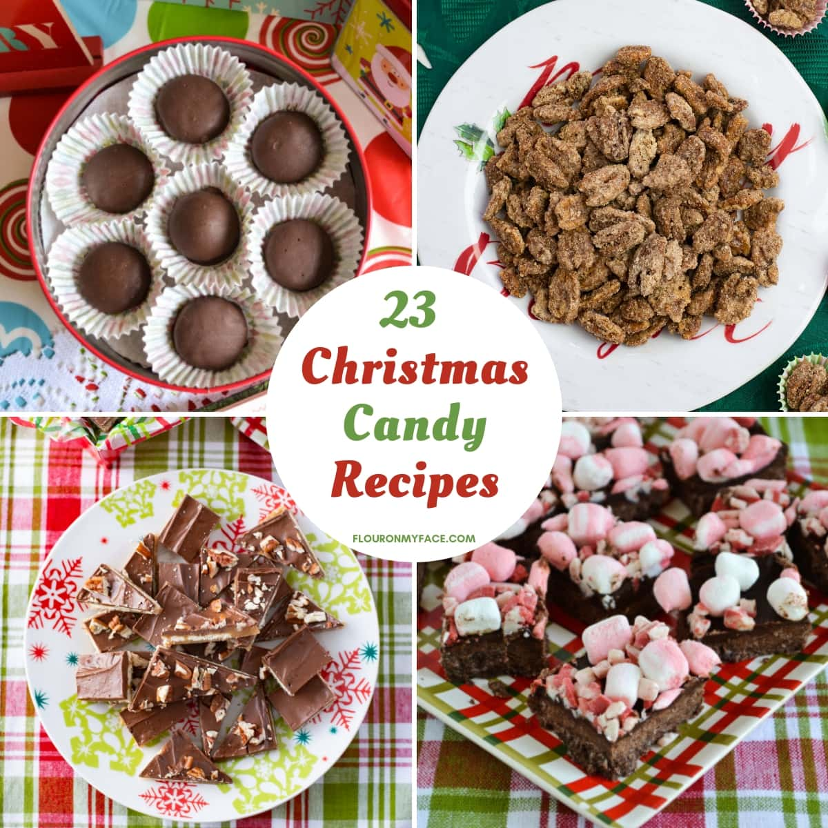 23 Christmas Candy Recipes Flour On My Face