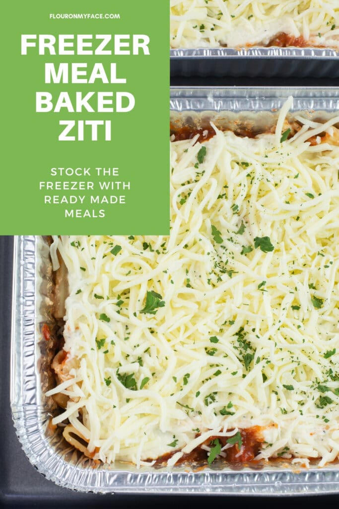 Freezer Meal Baked Ziti in aluminum family size containers