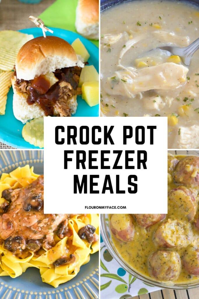 collage of crock pot recipes for 21 Crock Pot Freezer Meals