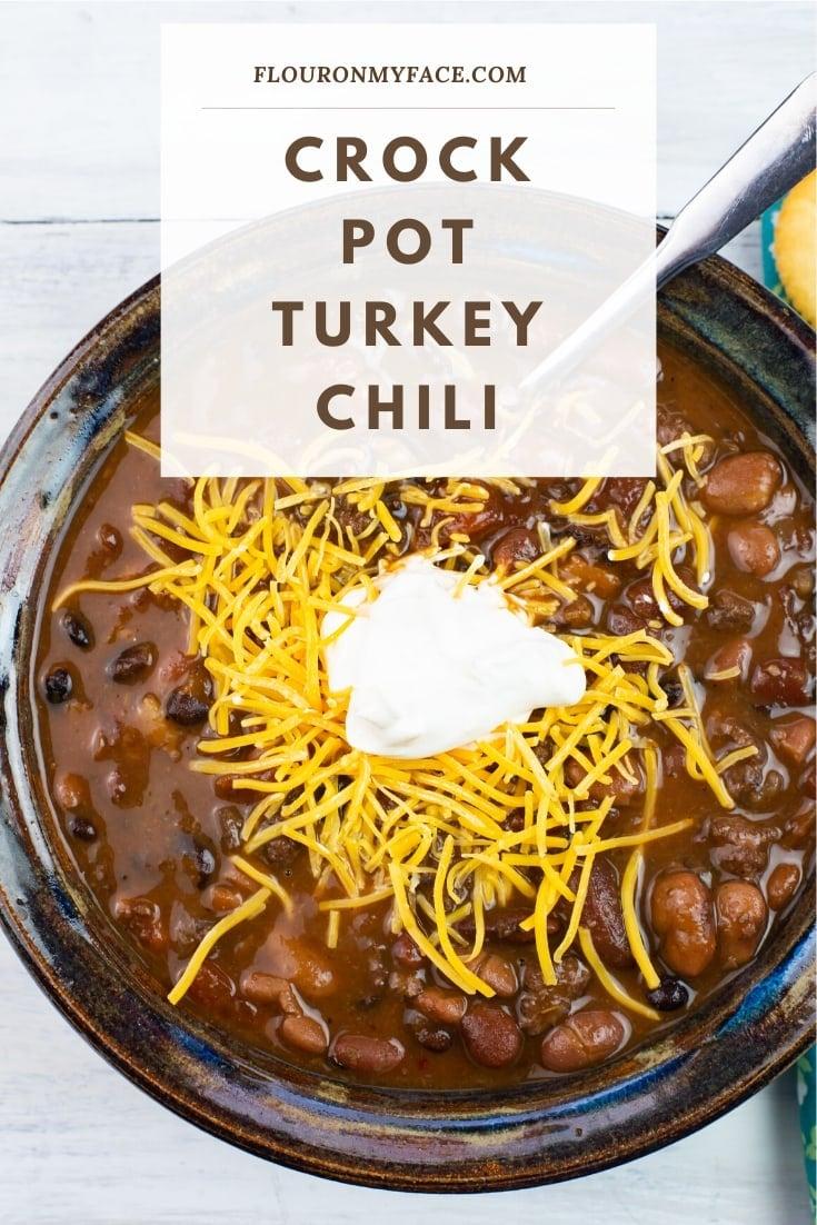 How to make Crock Pot Turkey Chili