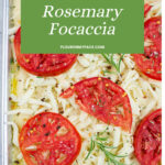 Unbaked sourdough tomato and rosemary focaccia