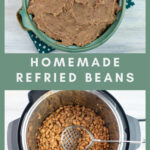 collage of homemade refried beans recipe