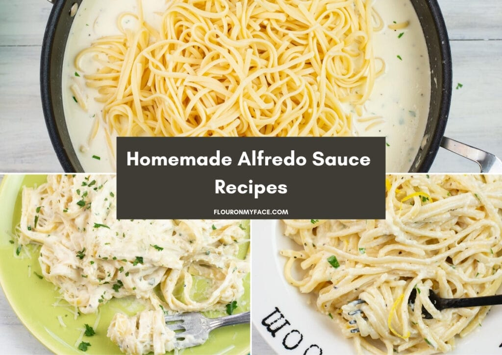 collage image for the homemade Alfredo Recipes page