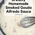 Easy Homemade Gouda Alfredo Sauce in a saucepan