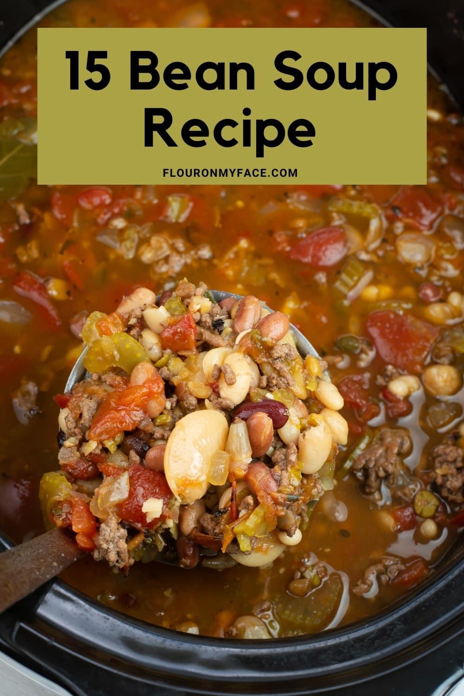 15 Bean Soup in a big ladle
