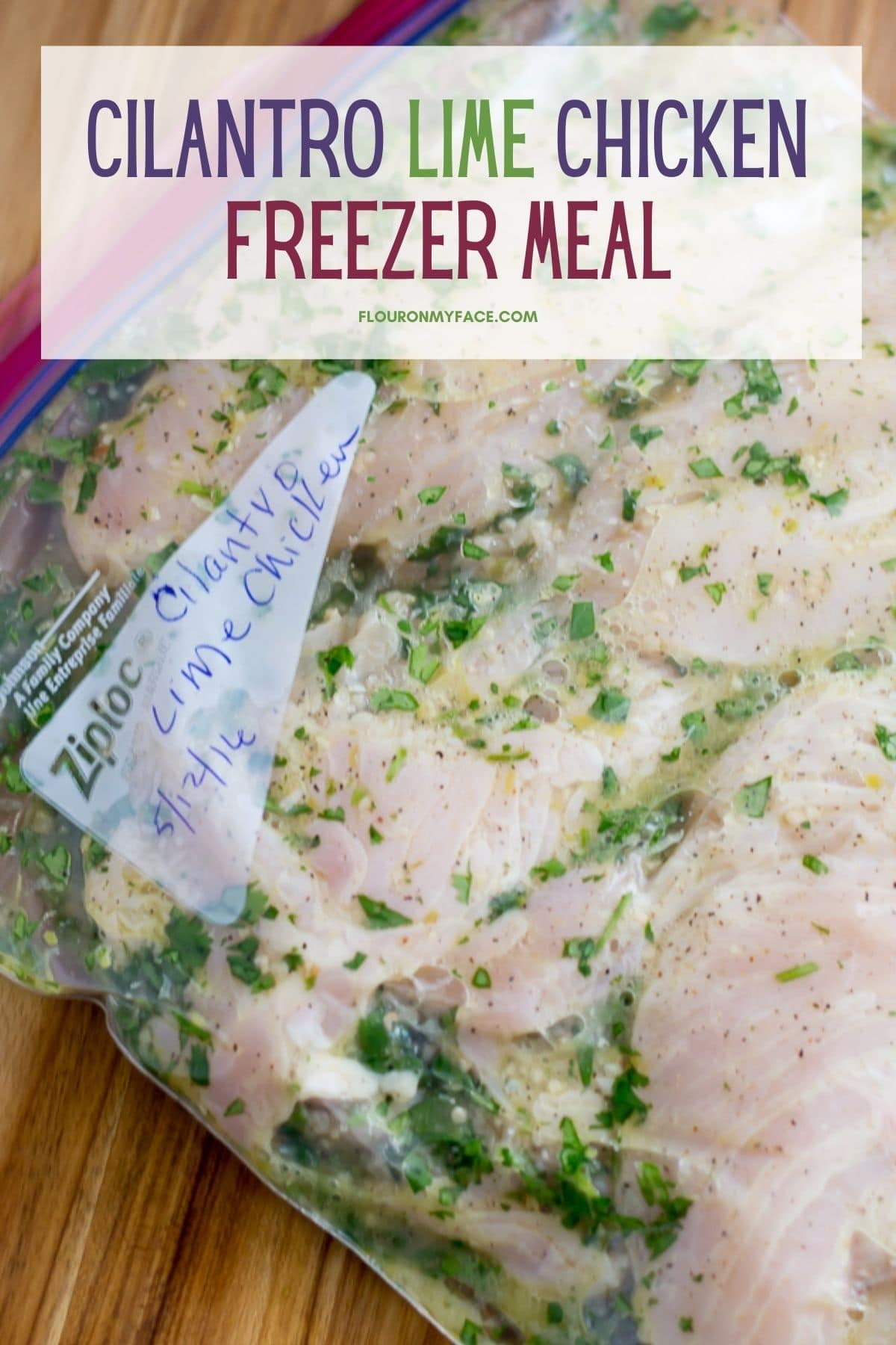 Cilantro Lime Chicken marinating in a freezer bag.